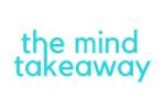 The Mind Takeaway