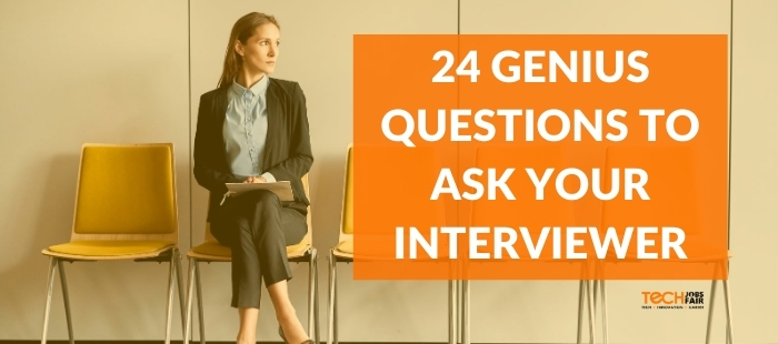 24 Genius Questions to Ask Your Interviewer