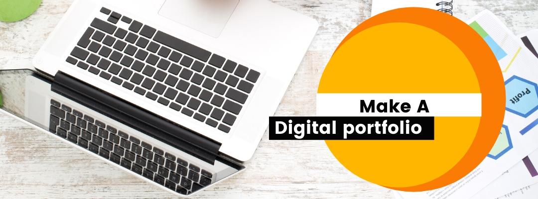 Make a digital portfolio