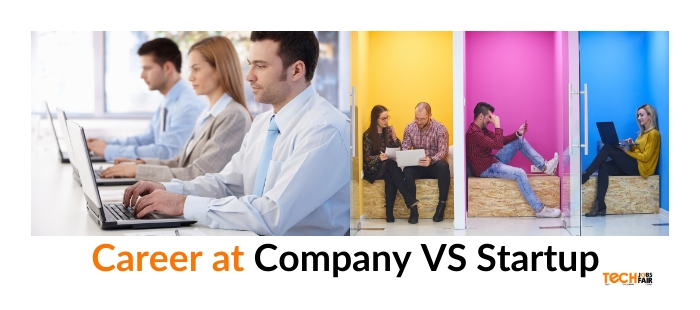 Start career at a company VS startup | Pros and Cons