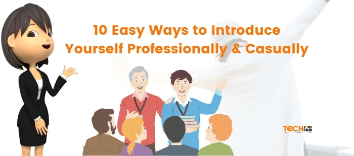 10 Easy Ways to Introduce Yourself Professionally & Casually