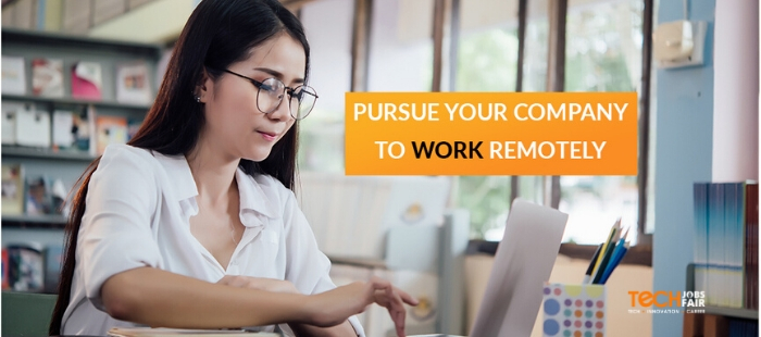 How to pursue your company to work remote?