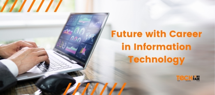 Best Future with Career in Information Technology