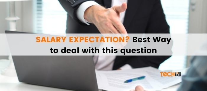 Salary Expectations? Best Way to deal with this question